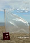 Serge Pey et la boite aux lettres aux cimentiere